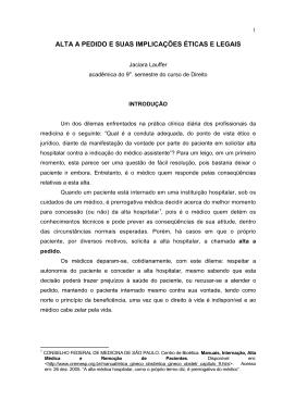 ALTA A PEDIDO E SUAS IMPLICAÇÕES ÉTICAS E LEGAIS