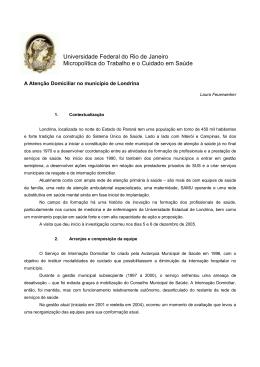 A Atenção Domiciliar no Município de Londrina Laura Feuerwerker