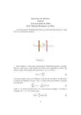 Estrutura da Matéria Lista-3 2 de novembro de 2006 Prof. Rômulo