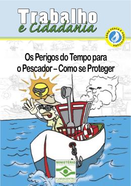 Os Perigos do Tempo para o Pescador – Como se Proteger