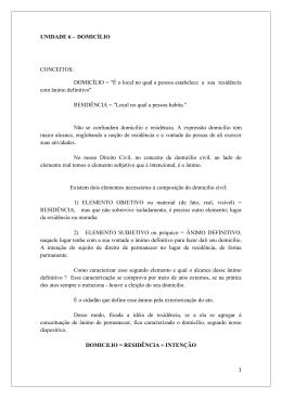 "UNIDADE 6 - DOMICÍLIO CONCEITOS: DOMICÍLIO = ""É o local no"