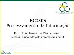 BC0505 Processamento da Informação