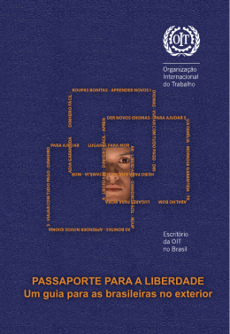 Passaporte para a liberdade: um guia para as brasileiras no