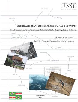 Mobilidades transgressoras, geografias ignoradas: itinerários e