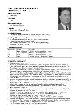 ELÍSIO DE OLIVEIRA ALVES PIMENTA Legislaturas: V, VI, VIII, IX.