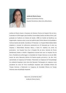 Jacilda de Oliveira Soares Assessora da Diretoria Técnica. Hospital