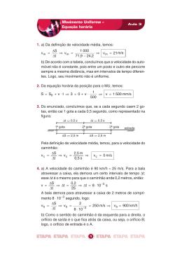 Movimento Uniforme – Equação horária 1. a) Da definição de