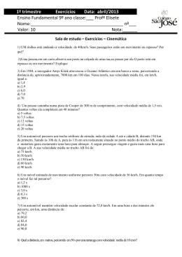 1º trimestre Exercícios Data: abril/2013 Ensino Fundamental 9º ano