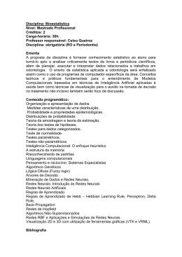 Disciplina: Bioestatistica Nível: Mestrado Profissional Créditos
