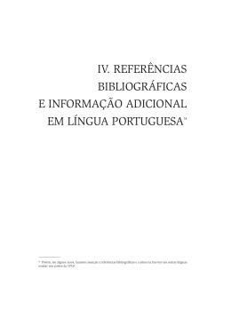 IV. Referências bibliográficas e informação adicional em Língua
