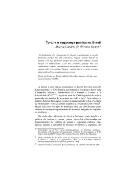 Tortura e segurança pública no Brasil Márcia Canário de Oliveira