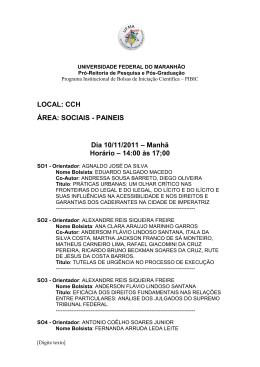 LOCAL: CCH ÁREA: SOCIAIS - PAINEIS Dia 10/11/2011 – Manhã