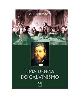 Uma Defesa do Calvinismo - Spurgeon.