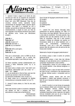 www.aliancaprevestibular.com Wanelli Mattos 1 1 – [enem] O texto a