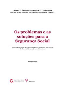 Os Problemas e as Soluções para a Segurança Social