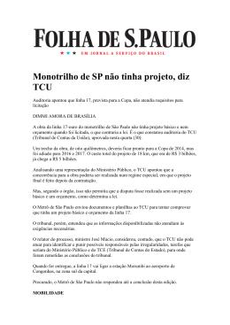 Monotrilho de SP não tinha projeto, diz TCU