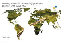 Entering in Mexico`s electricity generation business with