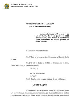 PROJETO DE LEI No , DE 2014 JUSTIFICAÇÃO