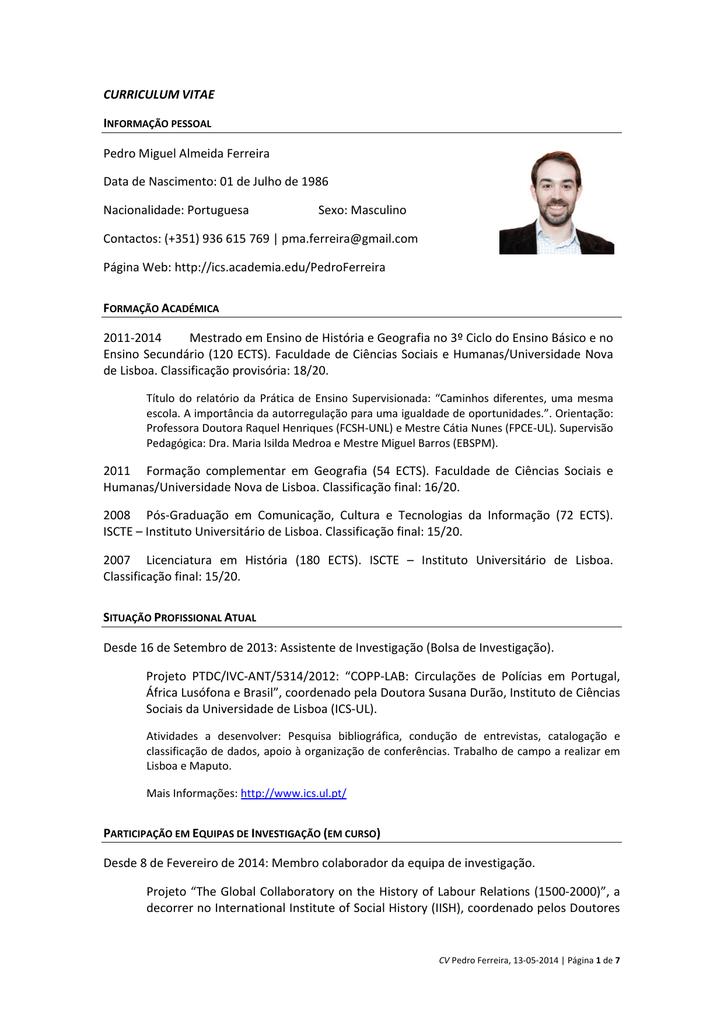 Curriculum Vitae Pedro Miguel Almeida Ferreira Data De