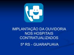 IMPLANTAÇÃO DA OUVIDORIA NOS HOSPITAIS
