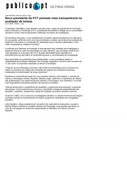 Novo presidente da FCT promete mais transparência na avaliação