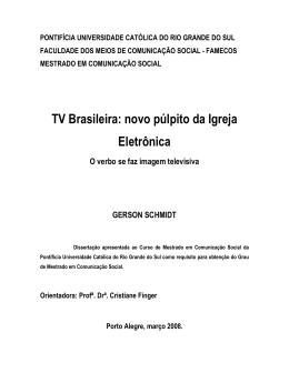 TV Brasileira: novo púlpito da Igreja Eletrônica
