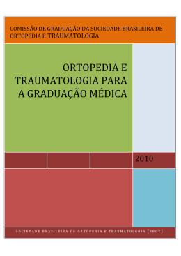 ORTOPEDIA E TRAUMATOLOGIA PARA A GRADUA O M DICA