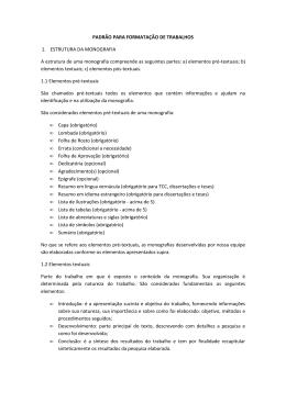 PADRÃO PARA FORMATAÇÃO DE TRABALHOS 1. ESTRUTURA
