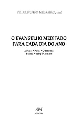 O EvangElhO mEditadO para cada dia dO anO - Editora Ave