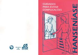 Hanseníase: cuidados para evitar complicações. 1998.