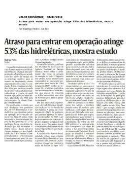 Atraso para entrar em operação atinge 53% das hidrelétricas