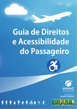 Para acessar o Guia de Direitos e Acessibilidade do Passageiro e