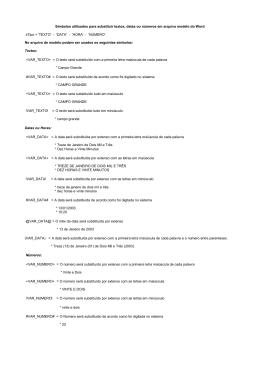 Símbolos utilizados para substituir textos, datas ou números em