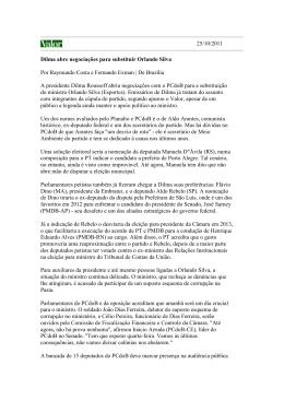 25/10/2011 Dilma abre negociações para substituir Orlando Silva
