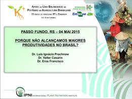 PASSO FUNDO, RS – 04 MAI 2015 PORQUE NÃO - IPNI