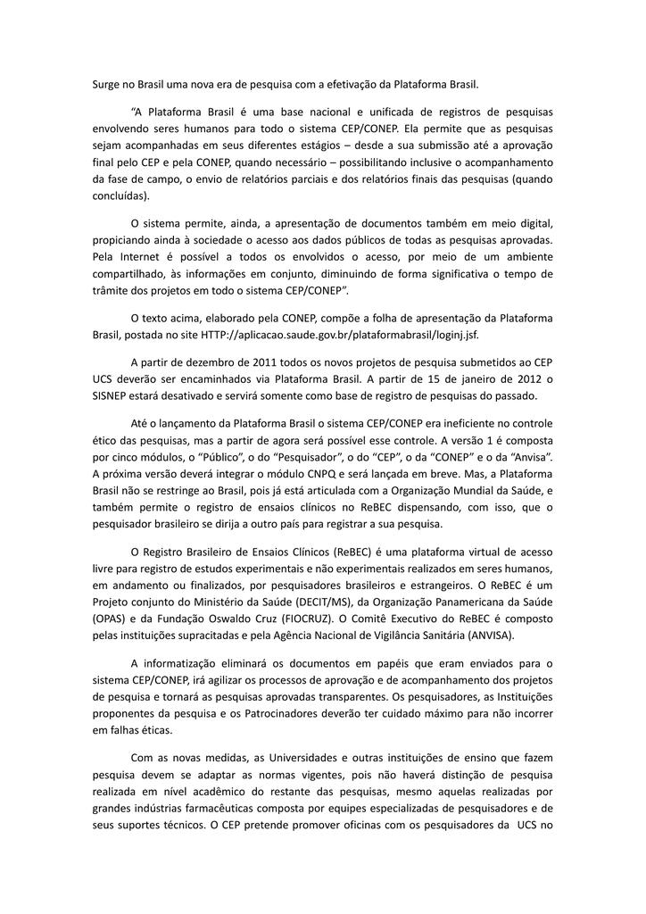 a14eed19a6276 Surge no Brasil uma nova era de pesquisa com a efetivação