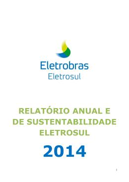 Relatório Anual e de Sustentabilidade Eletrosul 2014