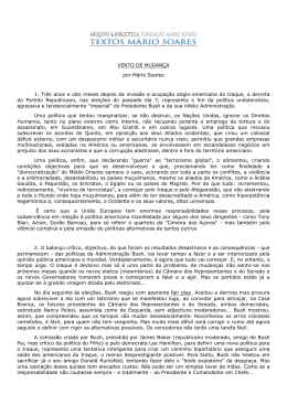 VENTO DE MUDANÇA por Mário Soares 1. Três anos e oito meses