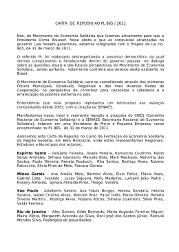 CARTA DE REPÚDIO AO PL 865 / 2011 Nós, do Movimento
