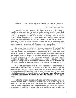 1 ESCOLA DE QUALIDADE PARA CRIANÇAS DE 7 ANOS. TODAS