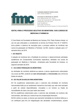 EDITAL PARA O PROCESSO SELETIVO DE MONITORIA DOS