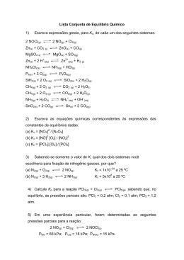 Lista Conjunta de Equilíbrio Químico 1) Escreva expressões gerais