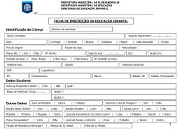 FICHA DE INSCRIÇÃO DA EDUCAÇÃO INFANTIL Identificação da