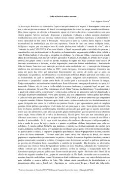 O Brasil não é mais o mesmo... Luiz Augusto Passos* A Associação