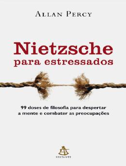 Nietzsche para estressados - Eu faço a diferença no mundo