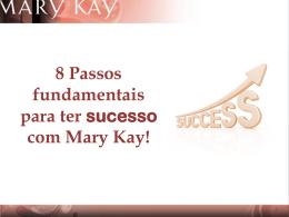 8 Passos fundamentais para se ter sucesso em