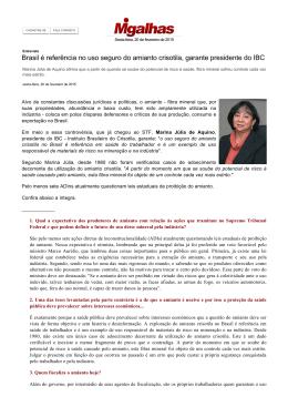 Brasil é referência no uso seguro do amianto crisotila, garante