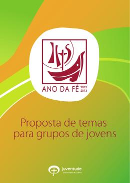 Proposta de temas para grupos de jovens - Juventude