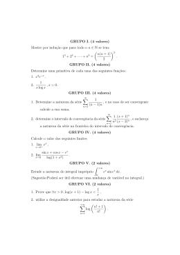 GRUPO I. (4 valores) Mostre por induç˜ao que para todo o n ∈ N se