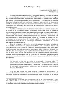 Mídia, Educação e Leitura Maria Inês GHILARDI